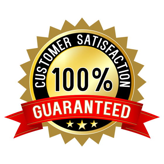 100% Customer Satisfaction Guaranteed!